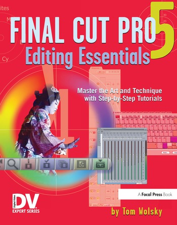 Final Cut Pro 5 Editing Essentials book cover