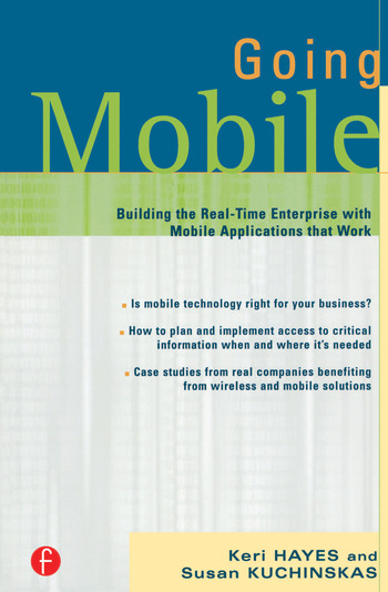 Going Mobile Building the Real-Time Enterprise with Mobile Applications that Work book cover