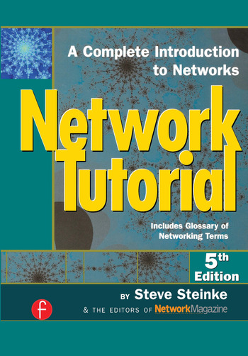 Network Tutorial A Complete Introduction to Networks Includes Glossary of Networking Terms book cover