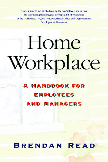 Home Workplace A Handbook for Employees and Managers book cover