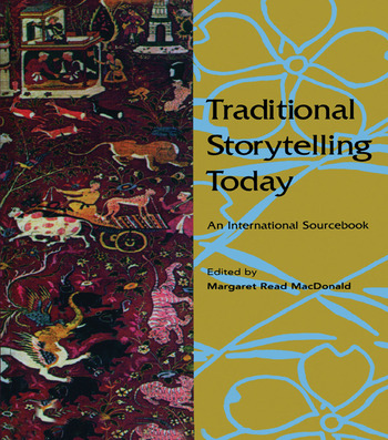 Traditional Storytelling Today An International Sourcebook book cover