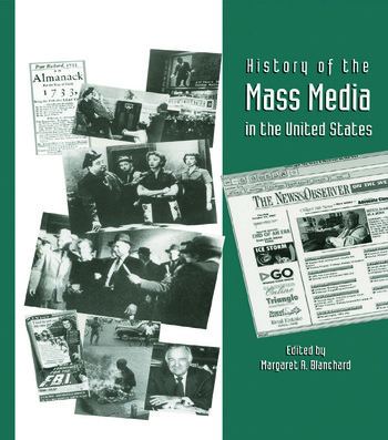 History of the Mass Media in the United States An Encyclopedia book cover