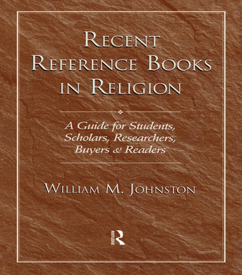 Recent Reference Books in Religion A Guide for Students, Scholars, Researchers, Buyers, & Readers book cover