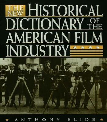The New Historical Dictionary of the American Film Industry book cover