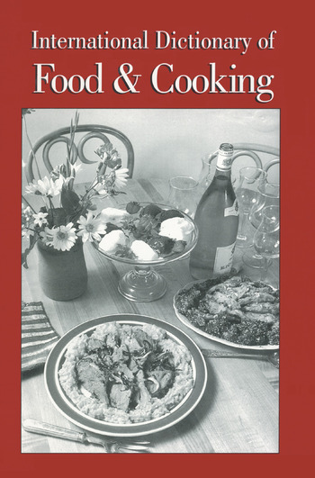 International Dictionary of Food and Cooking book cover