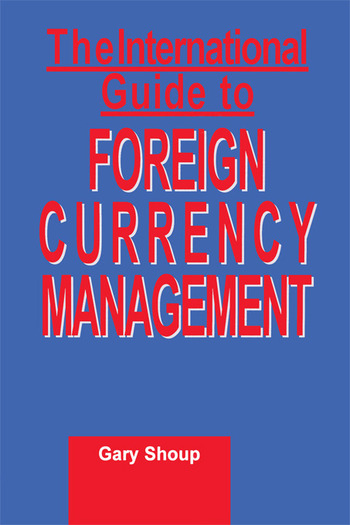 International Guide to Foreign Currency Management book cover