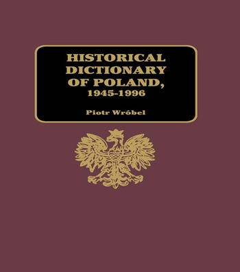 Historical Dictionary of Poland 1945-1996 book cover