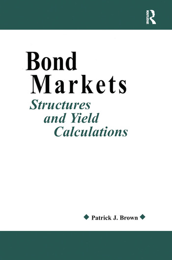 Bond Markets Structures and Yield Calculations book cover