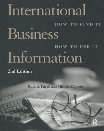 International Business Information How to Find It, How to Use It book cover
