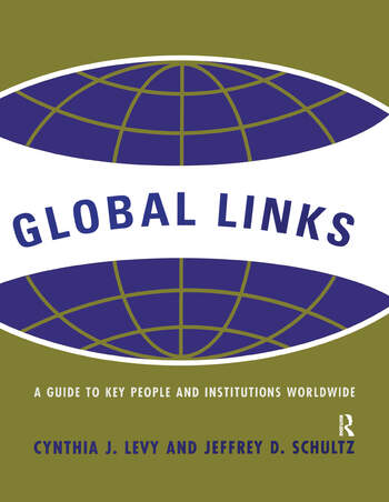 Global Links A Guide to People and Institutions Worldwide book cover