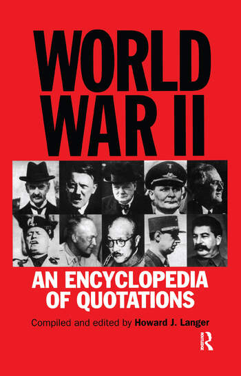 World War II An Encyclopedia of Quotations book cover