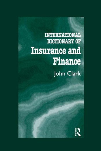 International Dictionary of Insurance and Finance book cover