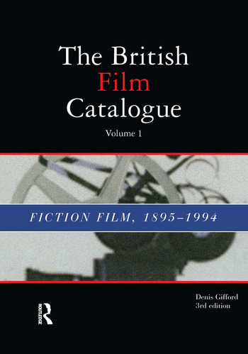 British Film Catalogue Two Volume Set - The Fiction Film/The Non-Fiction Film book cover
