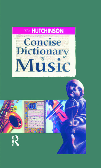 The Hutchinson Concise Dictionary of Music book cover