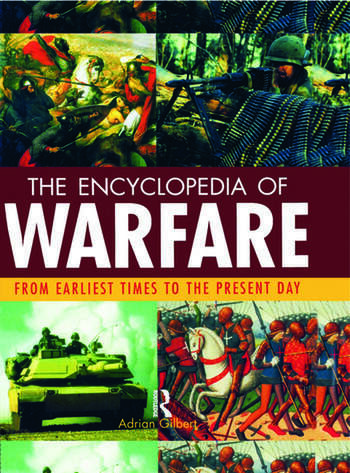 Encyclopedia of Warfare From the Earliest Times to the Present Day book cover