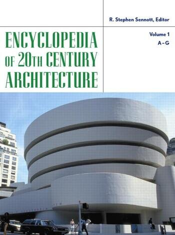 Encyclopedia of 20th-Century Architecture book cover