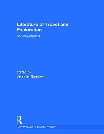 Literature of Travel and Exploration An Encyclopedia book cover