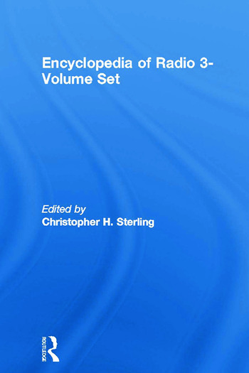 Encyclopedia of Radio 3-Volume Set book cover