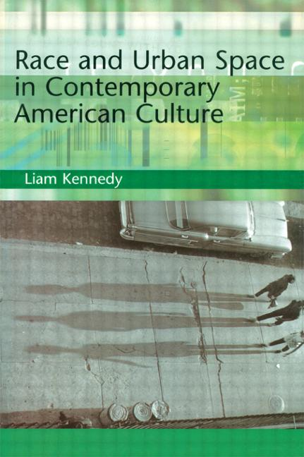 Race and Urban Space in American Culture book cover
