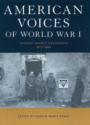American Voices of World War I Primary Source Documents, 1917-1920 book cover