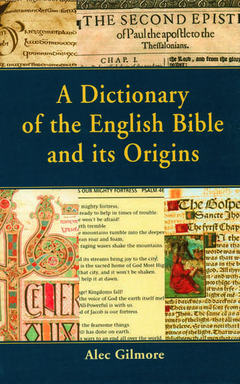 A Dictionary of the English Bible and its Origins book cover