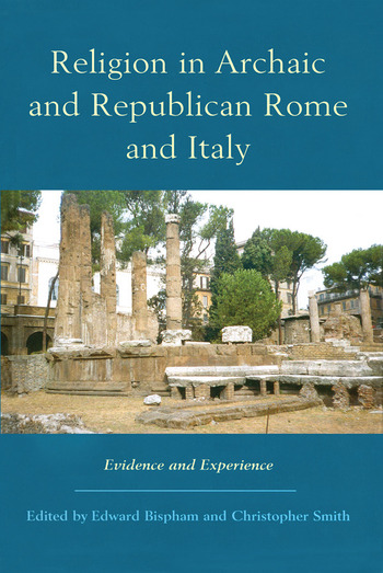 Religion in Archaic and Republican Rome and Italy Evidence and Experience book cover