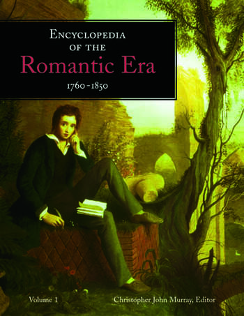 Encyclopedia of the Romantic Era 1760-1850 book cover
