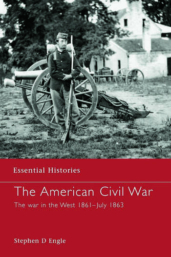 The American Civil War The War in the West 1861 - July 1863 book cover