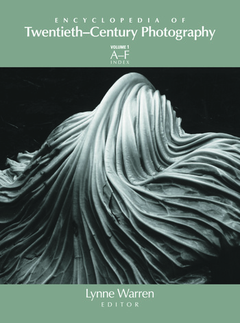 Encyclopedia of Twentieth-Century Photography, 3-Volume Set book cover