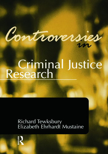 Controversies in Criminal Justice Research book cover