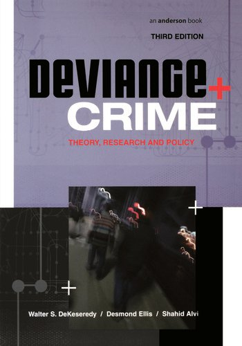Deviance and Crime Theory, Research and Policy book cover