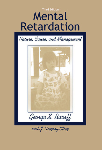 Mental Retardation Nature, Cause, and Management book cover