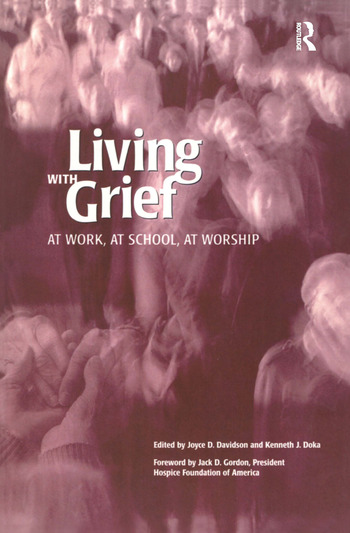 Living With Grief At Work, At School, At Worship book cover