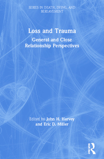 Loss and Trauma General and Close Relationship Perspectives book cover