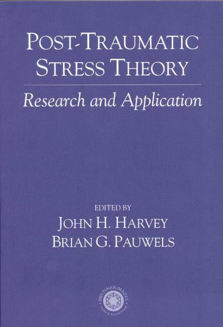 Post Traumatic Stress Theory Research and Application book cover