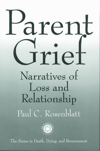 Parent Grief Narratives of Loss and Relationship book cover