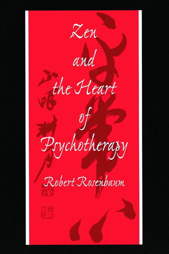 Zen and the Heart of Psychotherapy book cover