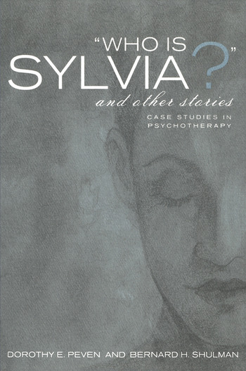 Who Is Sylvia? and Other Stories Case Studies in Psychotherapy book cover