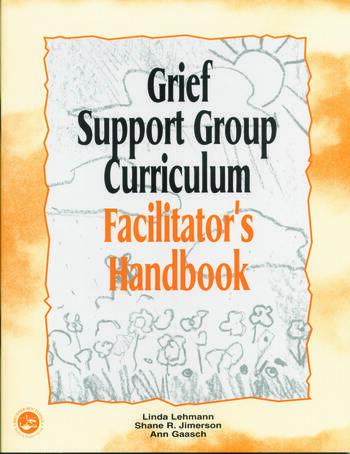 Grief Support Group Curriculum Facilitator's Handbook book cover