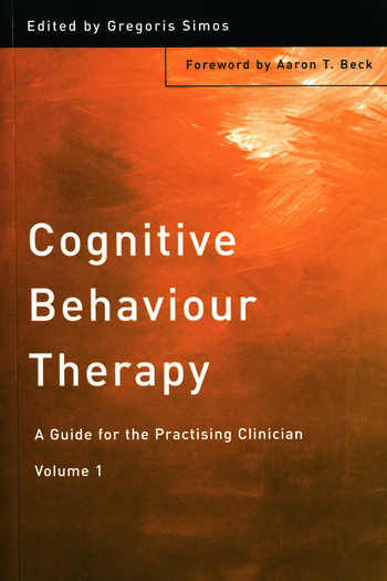 Cognitive Behaviour Therapy A Guide for the Practising Clinician, Volume 1 book cover
