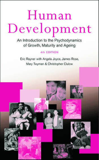 Human Development An Introduction to the Psychodynamics of Growth, Maturity and Ageing book cover