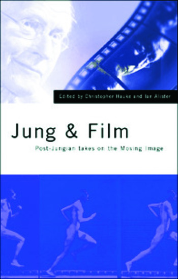Jung and Film Post-Jungian Takes on the Moving Image book cover