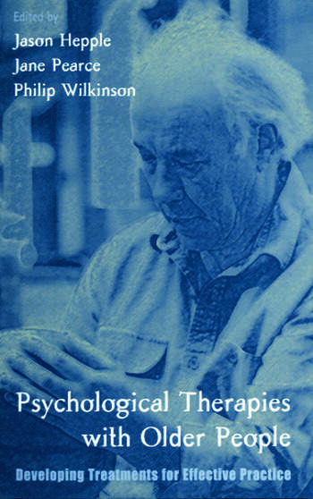Psychological Therapies with Older People Developing Treatments for Effective Practice book cover