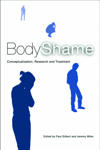Body Shame Conceptualisation, Research and Treatment book cover