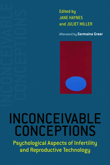 Inconceivable Conceptions Psychological Aspects of Infertility and Reproductive Technology book cover