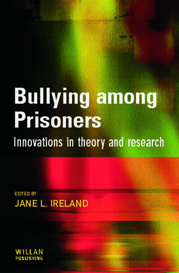 Bullying Among Prisoners Evidence, Research and Intervention Strategies book cover
