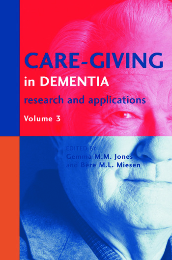 Care-Giving in Dementia V3 Research and Applications Volume 3 book cover