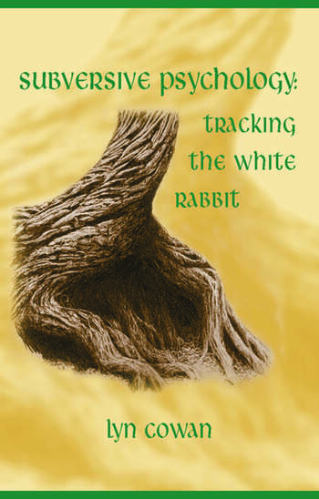Tracking the White Rabbit A Subversive View of Modern Culture book cover