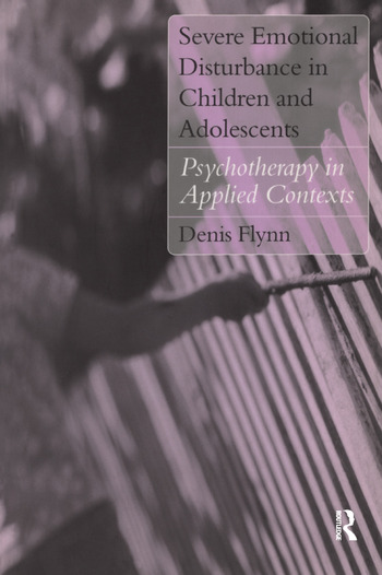 Severe Emotional Disturbance in Children and Adolescents Psychotherapy in Applied Contexts book cover
