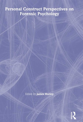Personal Construct Perspectives on Forensic Psychology book cover
